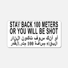 3-STAY_BACK_100_METERS_OR_Y Aluminum License Plate