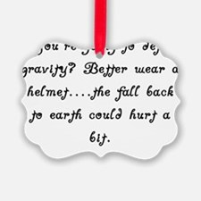 DefyGravity Ornament