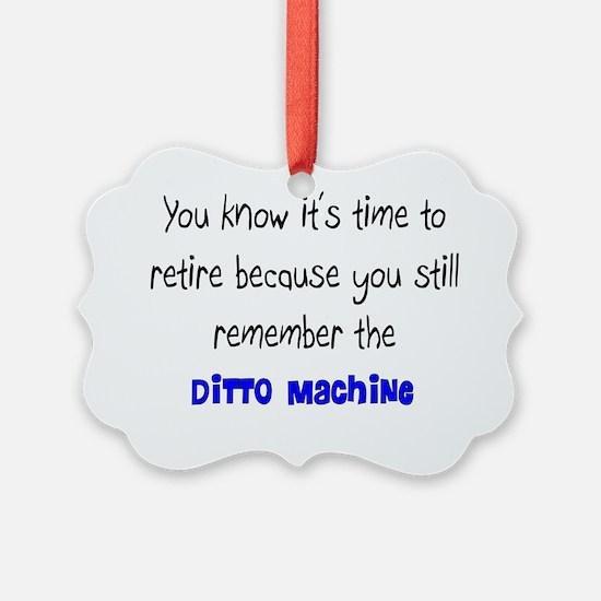 Retired Teacher DITTO Machine Ornament