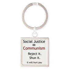 Social Justice_it will hurt you Square Keychain