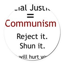 Social Justice_it will hurt you Round Car Magnet