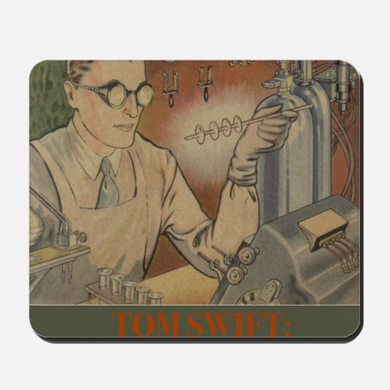 Tom Swift in Lab 2 Mousepad