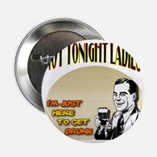"NotTonightLadies_complete 2.25"" Button"