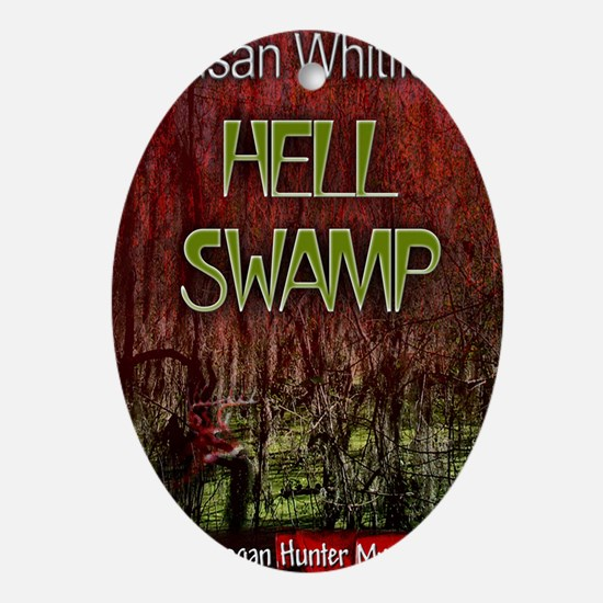 Hell Swamp 8x10 Oval Ornament