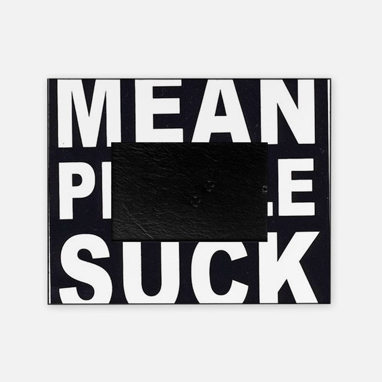 ART Mean People Suck Picture Frame
