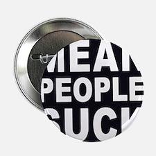 "ART Mean People Suck 2.25"" Button"