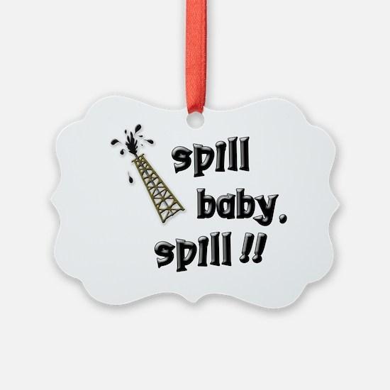 spill Ornament