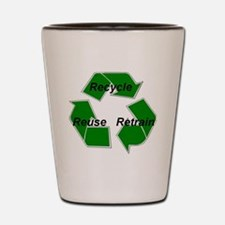 recycle w graphics 1 Shot Glass