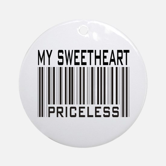 My Sweetheart Priceless Barcode Ornament (Round)