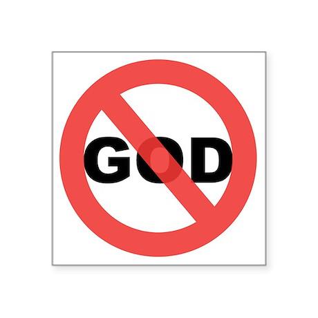 """No God Square Sticker 3"""" x 3"""""""