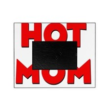 hot mom Picture Frame