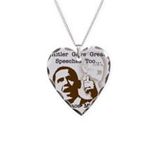 hitler gave great speeches to Necklace Heart Charm