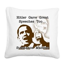 hitler gave great speeches to Square Canvas Pillow