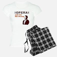 opera-for-strong Pajamas