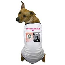 2-LOOK FAMILAR Dog T-Shirt
