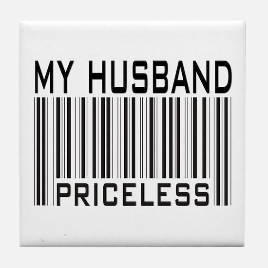 My Husband  Priceless Barcode Tile Coaster