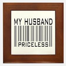 My Husband  Priceless Barcode Framed Tile