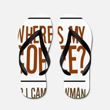 Wheres-My-Coffee Flip Flops