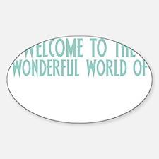 2-wonderfulworldwh Decal