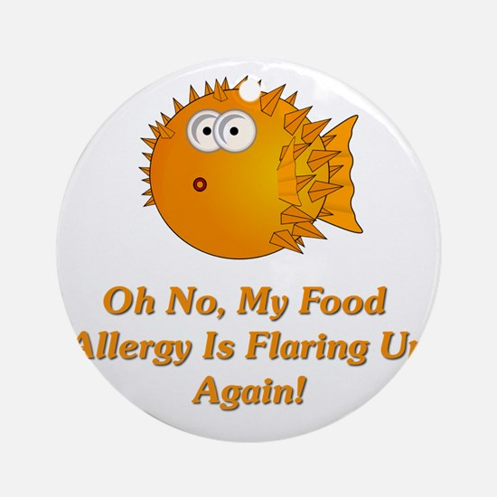 Oh No, My Food Allergy Round Ornament
