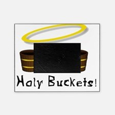 holy buckets Picture Frame
