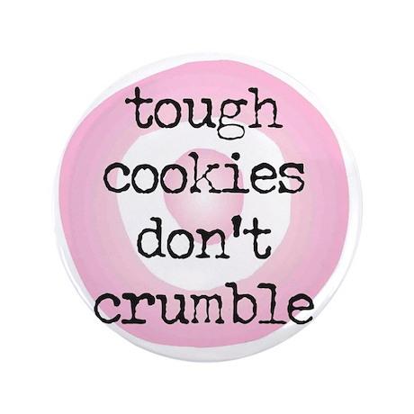 "dont~crumble 3.5"" Button"