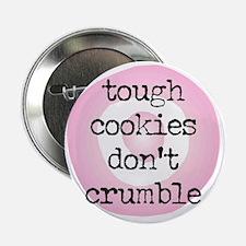 "dont~crumble 2.25"" Button"