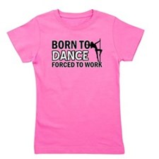 Born to pole-dance Girl's Tee