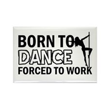 Born to pole-dance Rectangle Magnet