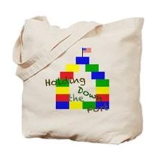 Holding Down the Fort Tote Bag