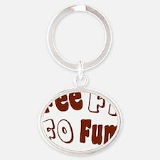 fee fi fo fum 2 brown Oval Keychain