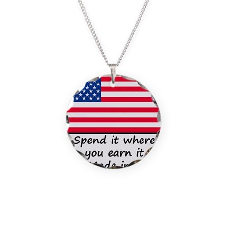 spend it where you earn it 1 necklace circle charm by