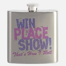 win place show Thats How I Roll blue and Pi Flask