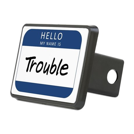 My name is Trouble Rectangular Hitch Cover