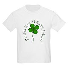 Patrick Was A Saint Kids T-Shirt