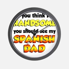 Think Im Handsome Spanish Dad Wall Clock