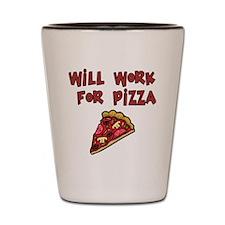 work-pizza1 Shot Glass