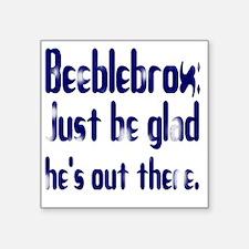 """beeblewhite Square Sticker 3"""" x 3"""""""