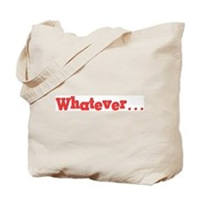 Whatever (red) Tote Bag
