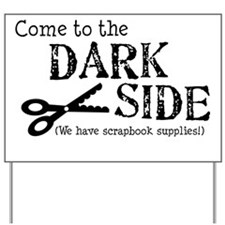 dark side-mid Yard Sign