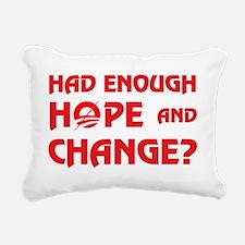 Had Enough Hope  Change? Rectangular Canvas Pillow