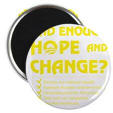 Had Enough Hope  Change? Magnet