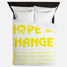 Had Enough Hope  Change? Queen Duvet