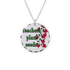 teachers plant seed with hea Necklace