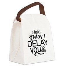how may i delay Canvas Lunch Bag