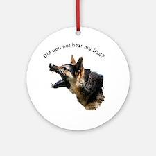hear my dad trans background Round Ornament