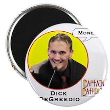 7-Dick DeGreedio - Character Spotlight - MO Magnet