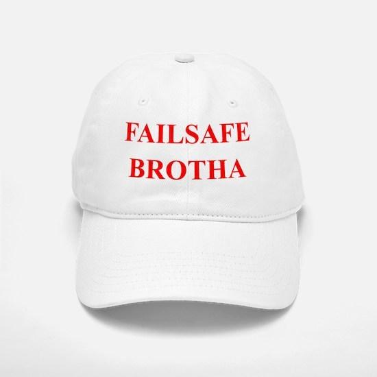 FAILSAFEBROTHA Baseball Baseball Cap