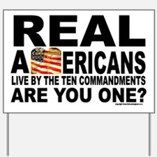 Real Americans Live by the Ten commandme Yard Sign