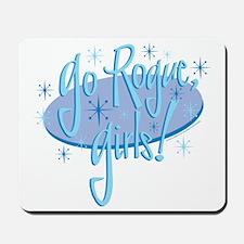 3-go-rogue-girls Mousepad